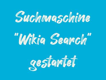 """Titelbild Suchmaschine """"Wikia Search"""" gestartet"""