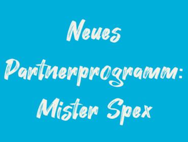 Titelbild Neues Partnerprogramm Mister Spex