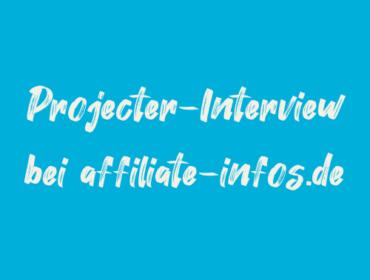 Titelbild Projecter Interview bei affiliate-infos.de