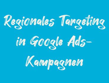 Titelbild Regionales Targeting in Google Adwords-Kampagnen