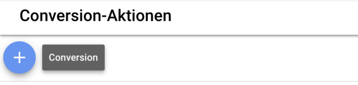 Conversion erstellen im Google Ads Konto