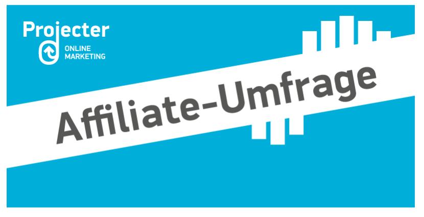 Projecter Affiliate Umfrage 2017