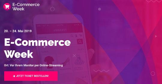 Zu sehen ist das Banner der E-Commerce Week 2019