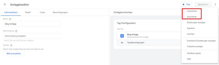 Zu sehen ist, wie die Vorlage im Google Tag Manager ex- und importiert werden kann