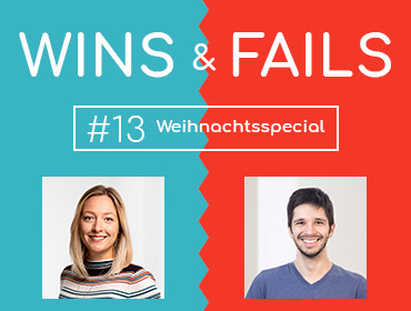 Projecter Podcast - Wins & Fails #13 - Weihnachtsspecial