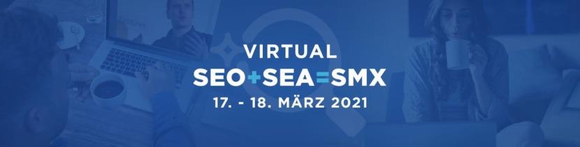 Grafik für Virtual SMX. SEO+SEA=SMX. 17.-18.März 2021
