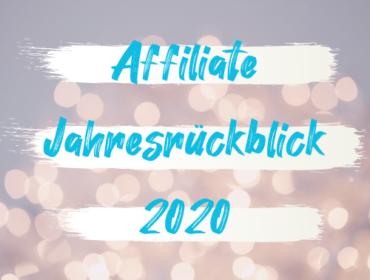 Titelbild Affiliate Jahresrückblick 2020