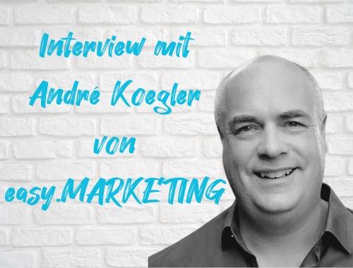 Titelbild Interview mit André Koegler von easy.MARKETING