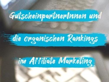 Titelbild GutscheinpartnerInnen und die organischen Rankings im Affiliate Marketing
